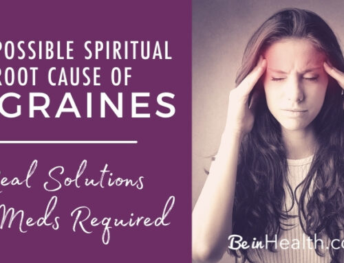 The Possible Spiritual Root of Migraines