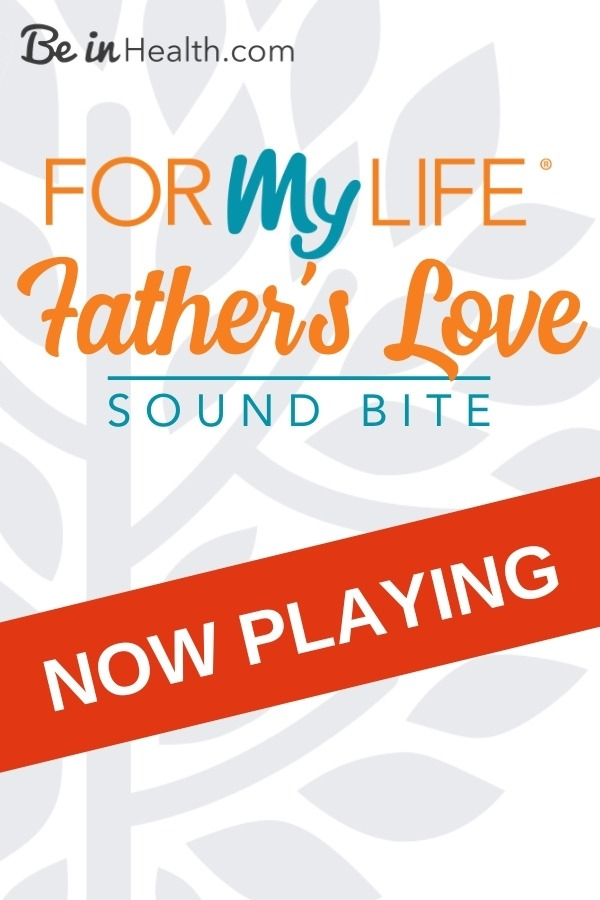 """Do you remember your father saying, """"I love you""""? Why is this important? Learn how you can receive healing in Father's love today!"""