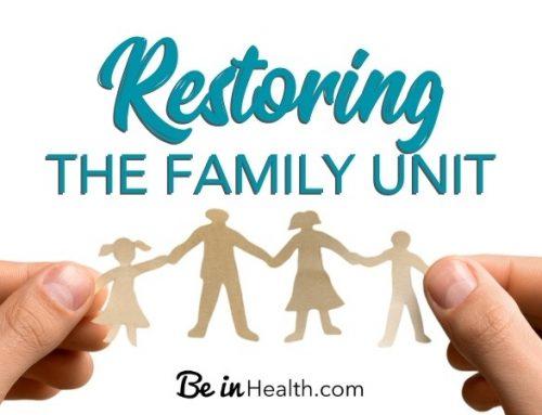 Restoring the Family Unit