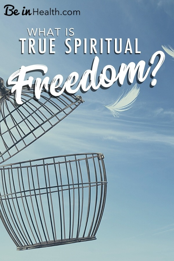 We are all familiar with some form or another of bondage in our humanness. But what does true spiritual freedom look like?