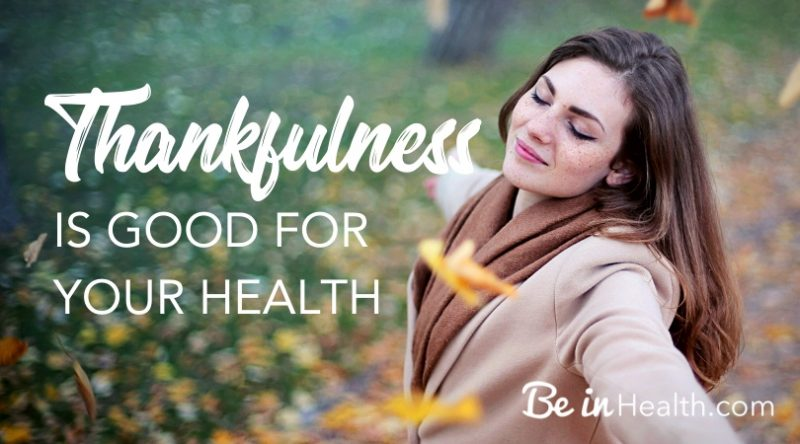 Thankfulness and Your Health - Real Solutions for Your Health and Wholeness