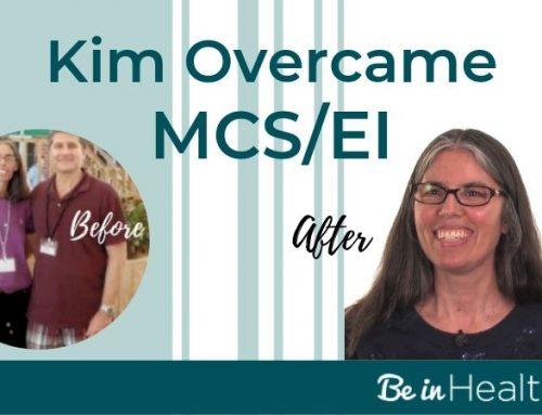 Kim Overcame Multiple Chemical Sensitivity