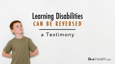 Learning Disabilities Can Be Reversed - A Testimony