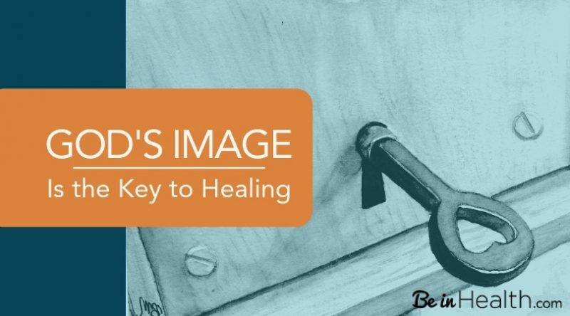 God's image is the key to healing