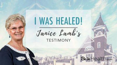 I Was Healed - Janice Lamb's Testimony