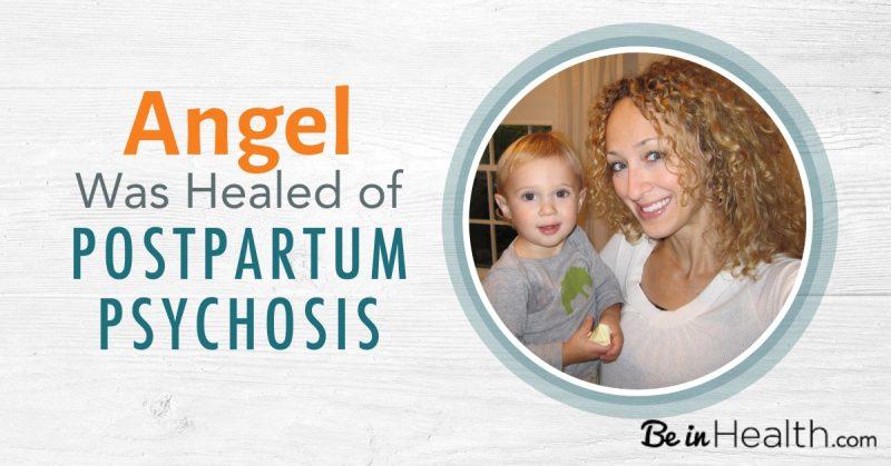 Angel Was Healed of Postpartum Depression