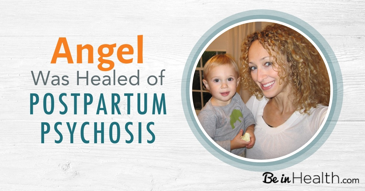 Angel Was Healed of Postpartum Depression