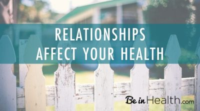 How Relationships Affect Your Health- walking in love