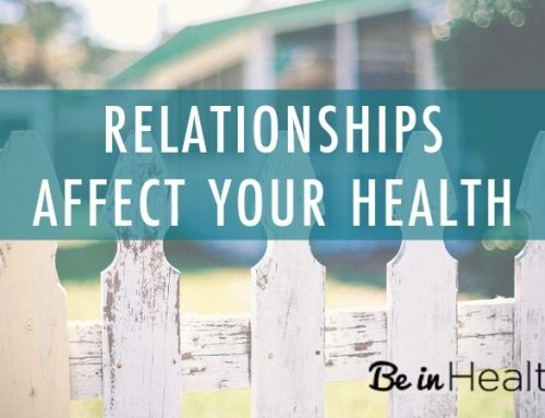 Relationships Affect Your Health: Love Truly