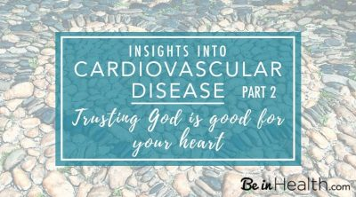 Insights into cardiovascular disease - trusting God is good for your heart