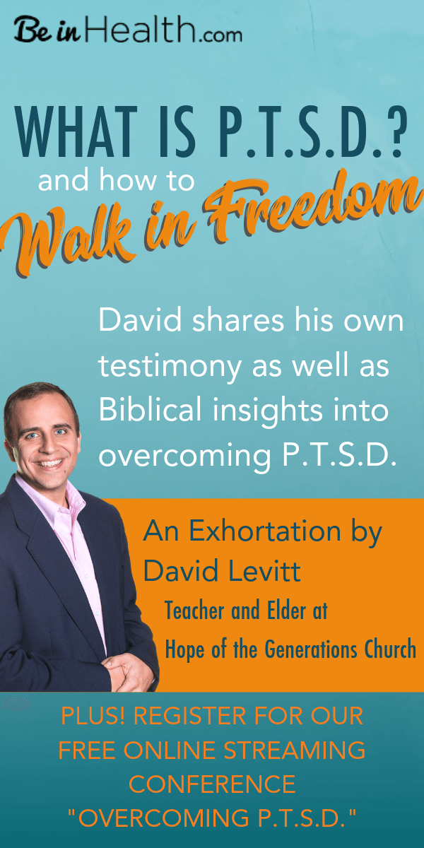David Levitt offers and insightful look into what PTSD is, who is susceptible, and how to defeat it in your life. He would know, he has personally struggled with and overcome PTSD in his own life with God's help. Check out his article here! Plus register for our FREE online streaming of the Overcoming PTSD Conference!