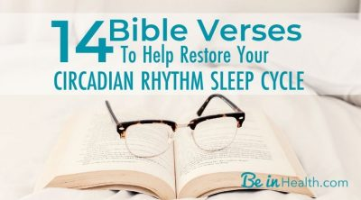 Don't worry about your sleep anymore, God can help you restore your circadian rhythm sleep cycle with the insights in these 14 Bible verses