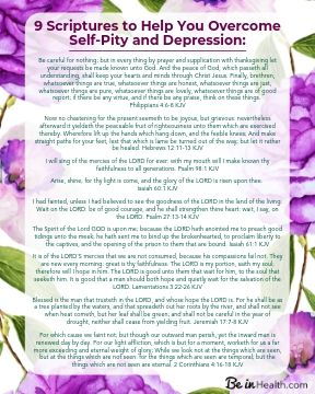 FREE Printable Download - 9 Scriptures to Help You Overcome Self-Pity and Depression