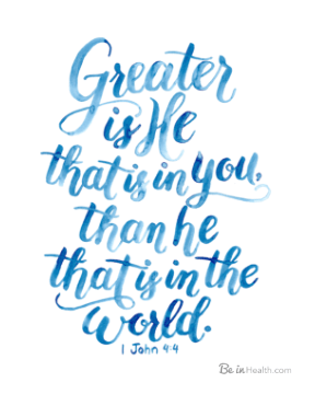 Free printable scripture art - Greater is He that is in you!
