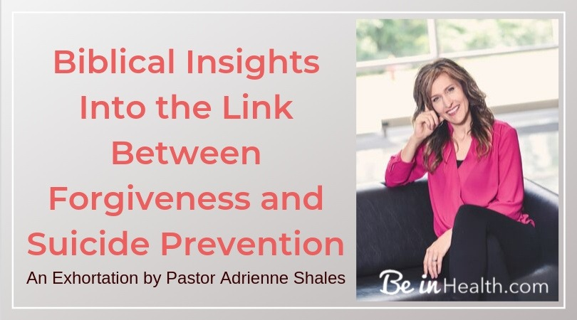 Biblical insights into the link between the power of forgiveness to shift perspective, defeat dread, and prevent suicide