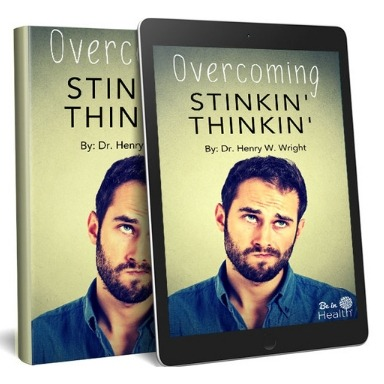 Download your copy of the Stinkin Thinkin Ebook FREE here!