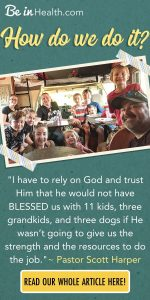 """I have to rely on God and trust Him that he would not have BLESSED us with 11 kids, three grandkids, and three dogs if He wasn't going to give us the strength and the resources to do the job.""~ Pastor Scott Harper. Pastor Harper provides Biblical insights into managing a large family."
