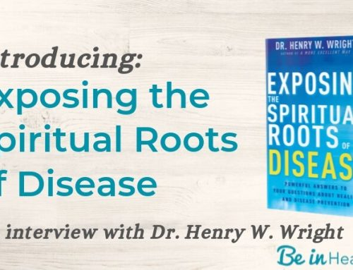 Introducing Exposing the Spiritual Roots of Disease