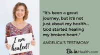 God's way of healing a broken heart can also lead to physical healing - Angelica's testimony