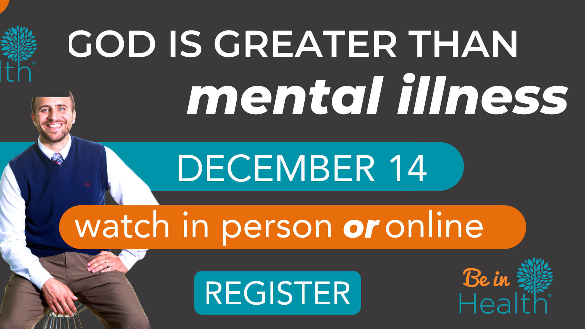 God is Greater than Mental Illness
