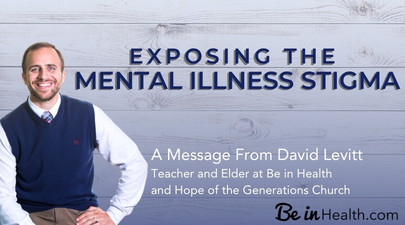 Exposing the Mental Illness Stigma: A Believer's introduction into Addressing and Stopping the Stigma of Mental Illness in our Community