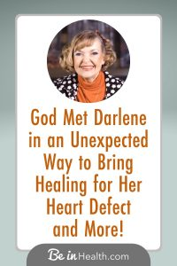 What if heart health runs much deeper than just managing diet, exercise, and medications? Darlene discovered the keys to a healthy heart at Be in Health and her life will never be the same!