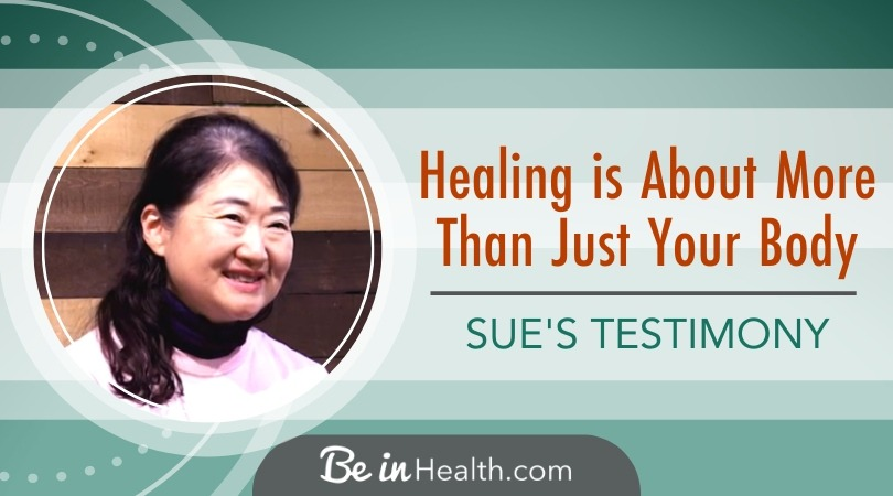 God Healed Sue's Body, but She is Even More Grateful for This One Thing – Healing is About More Than Just Your Body
