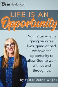 Learn how to find opportunities to bless others in any given moment. Pastor Donna shares wisdom, from her experience, of how God can use you in mighty ways in ordinary situations and interactions.