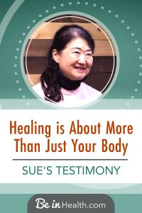 Discover how God healed Sue of high cholesterol, severe back pain, and rheumatism without any new medications, therapies, or diets. Find out what she says was actually the most important thing to her, and it wasn't her physical healing.