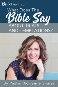 What does the Bible say about trials and temptations? Get a better understanding of why we need to endure trials, where they come from, and how to walk through them God's way. We will even discover the benefits and blessings that come out of trials and temptations!