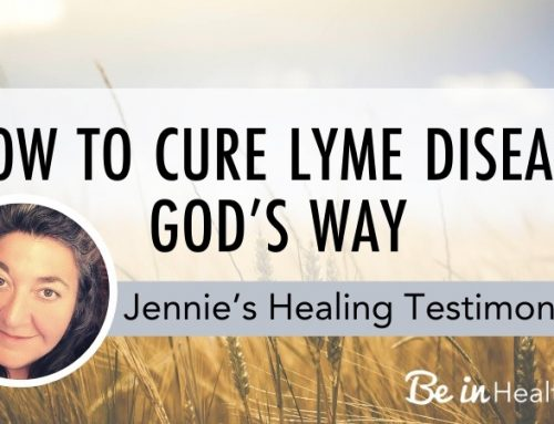 How to Cure Lyme Disease God's Way