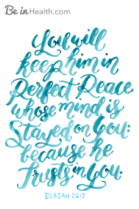 FREE Printable Scripture Art: Isaiah 26:3 - Perfect Peace. PLUS! Discover what it means to trust God and how to repair broken trust and a broken heart according to God