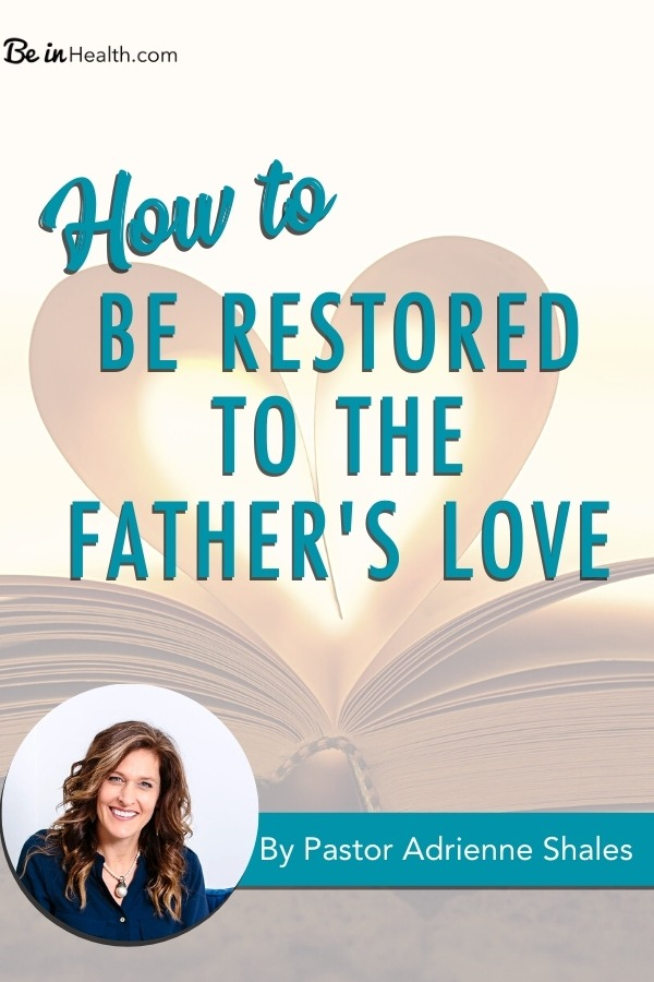 Discover the critical issue that may be getting in the way of your relationship with Father God and how to Be Restored to the Father's Love today!