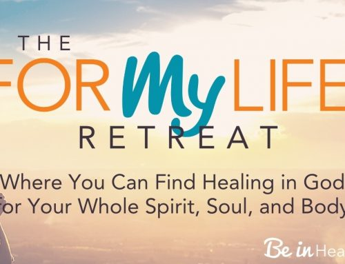 For My Life – An Intensive Healing Retreat