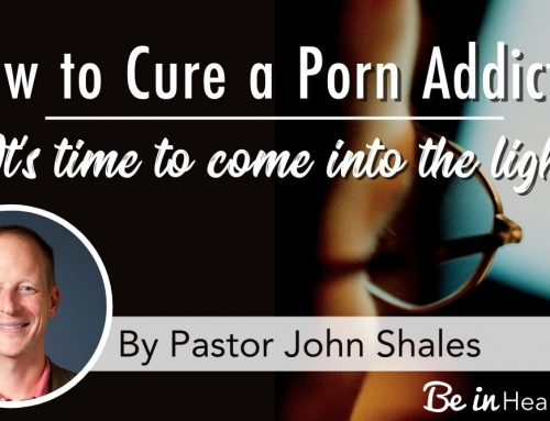 How to Cure a Porn Addiction- 3 Steps to Freedom from Porn
