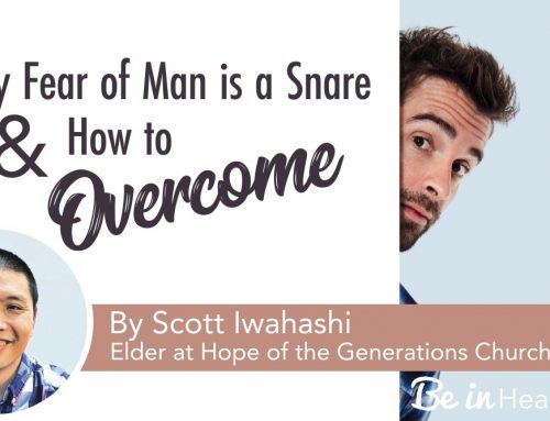 Why the Fear of Man is a Snare and How to Overcome