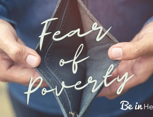 How to Overcome Fear of Poverty