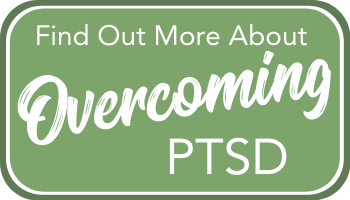 Learn more about how to overcome PTSD here!