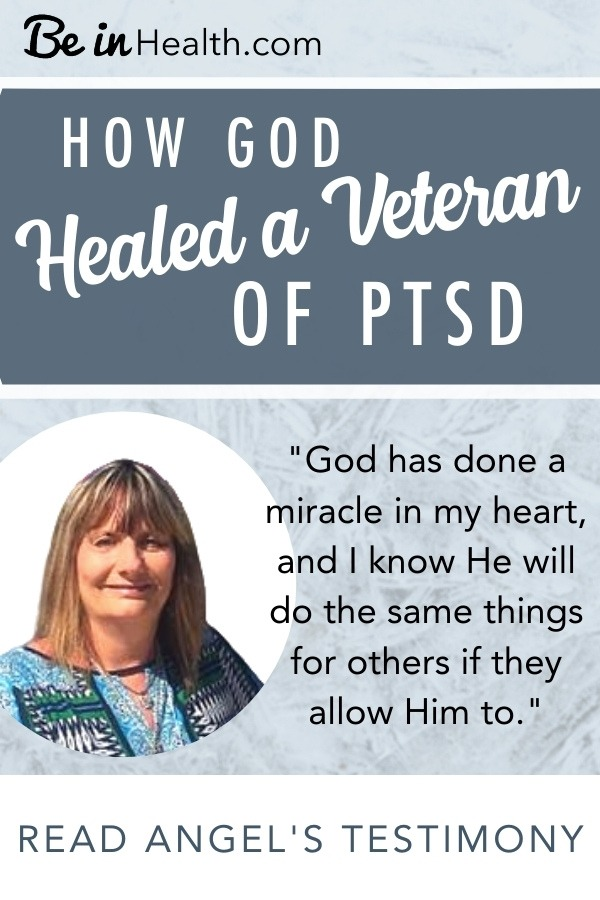 God helped Angel get rid of PTSD for good! Read her amazing testimony that baffled the VA Doctors and find resources that will help you begin your journey of healing from PTSD.