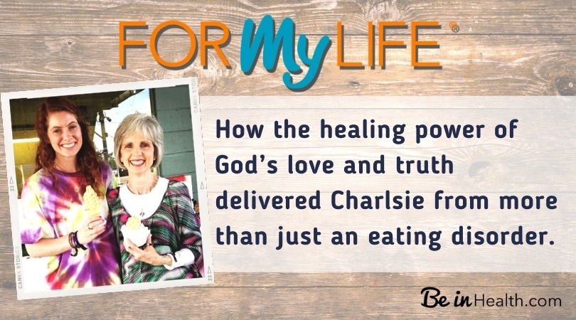 The Biblical insights that Charlsie learned at Be in Health that opened the door to her recovery from an eating disorder and allergies.