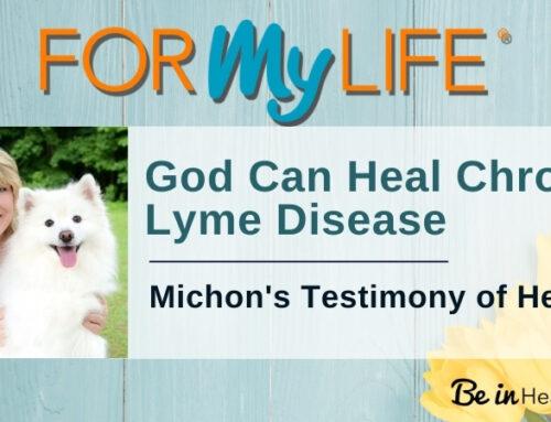 God Can Heal Chronic Lyme Disease