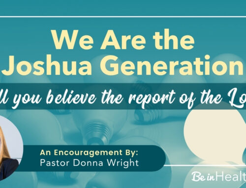 The Joshua Generation – We Will Believe the Report of the Lord